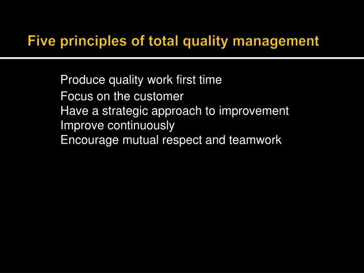 Five principles of total quality management