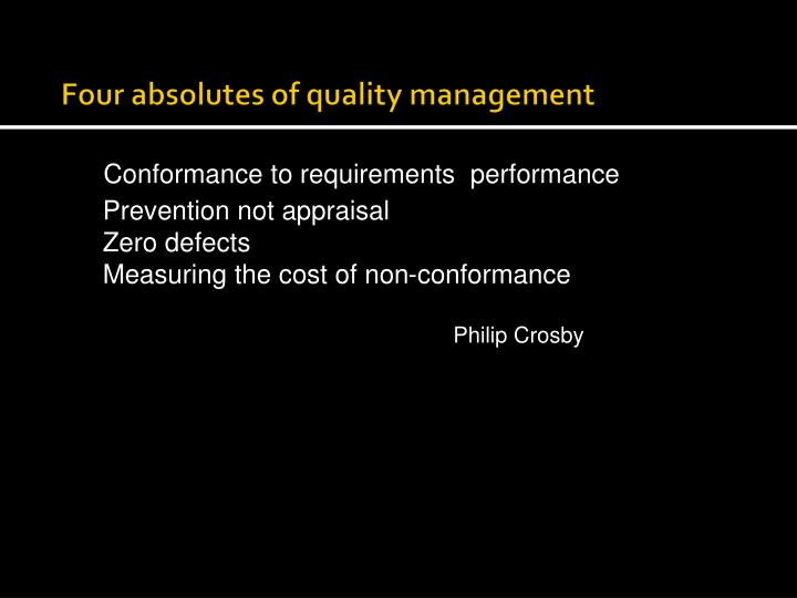 Four absolutes of quality management