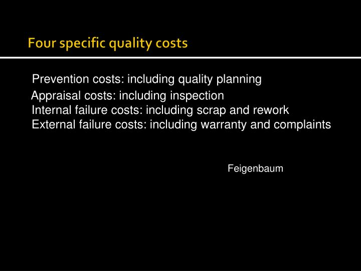 Four specific quality costs