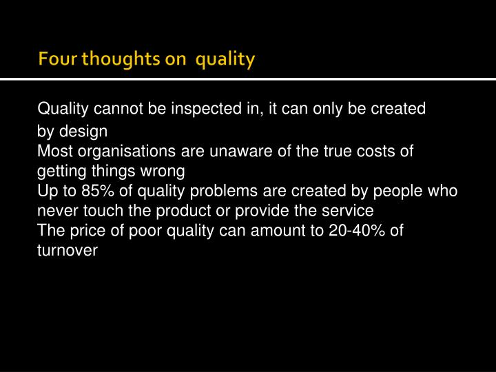 Four thoughts on  quality