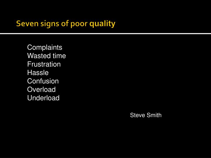 Seven signs of poor