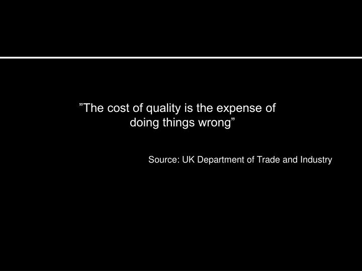 """The cost of quality is the expense of"