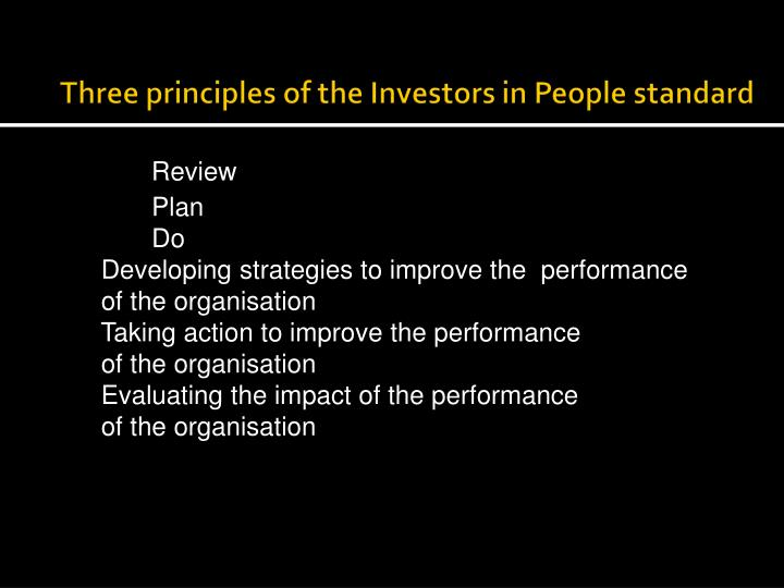Three principles of the Investors in People standard