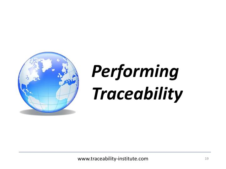Performing Traceability
