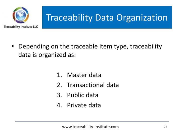 Traceability Data Organization