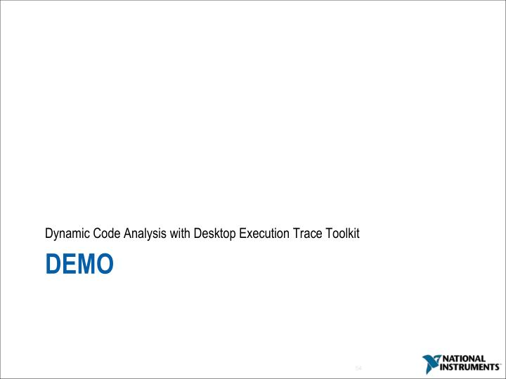 Dynamic Code Analysis with Desktop Execution Trace Toolkit