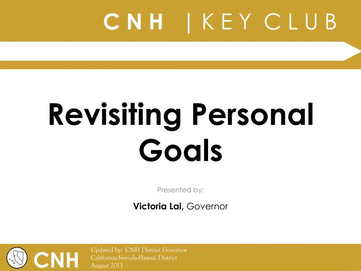 Revisiting personal goals