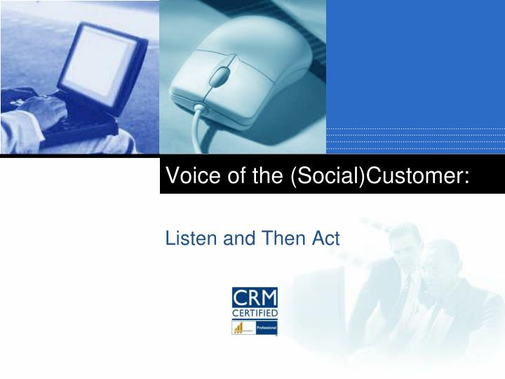 Voice of the (Social)Customer: