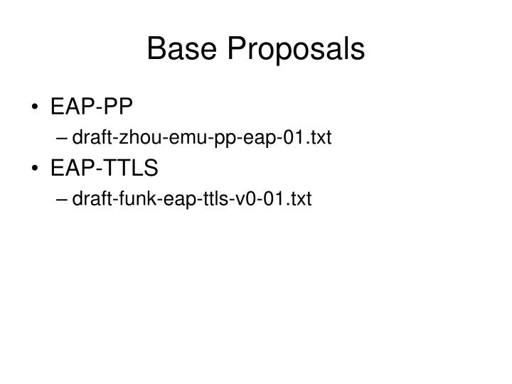 Base Proposals