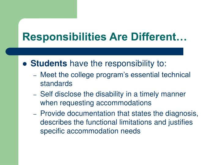 Responsibilities Are Different…
