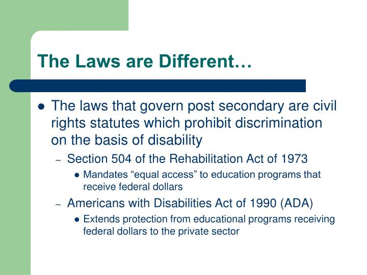 The Laws are Different…