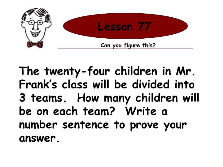 Lesson 77