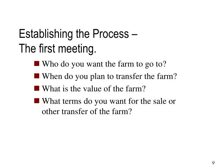 Establishing the Process –