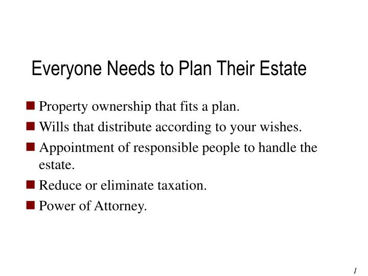 Everyone Needs to Plan Their Estate