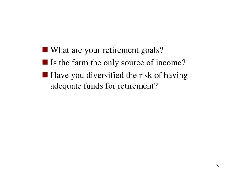 What are your retirement goals?