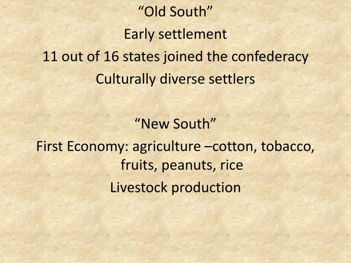 """Old South"""