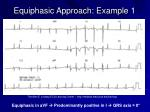equiphasic approach example 1