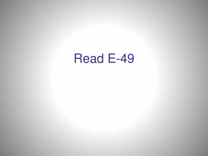 Read E-49