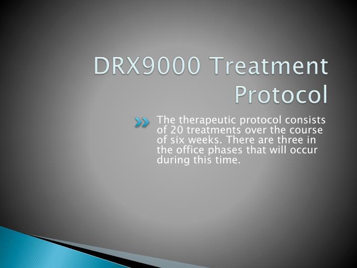 DRX9000 Treatment Protocol