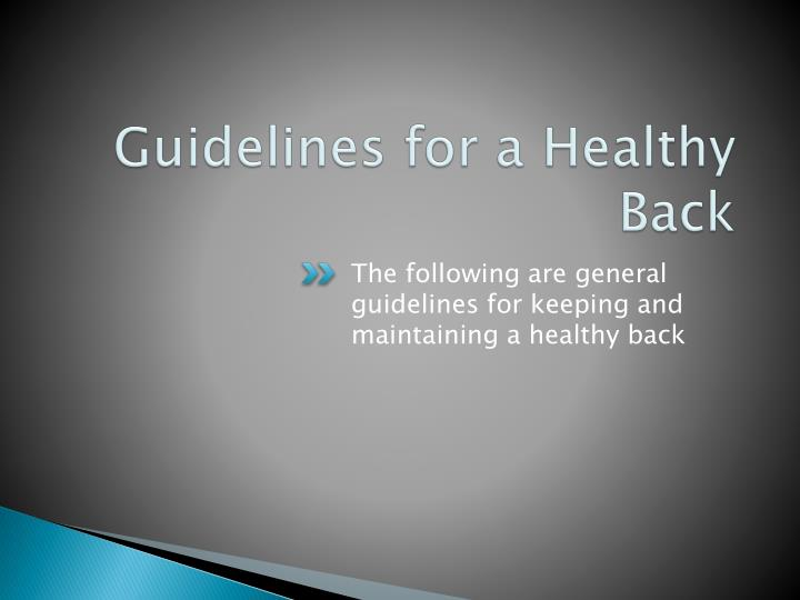 Guidelines for a Healthy Back