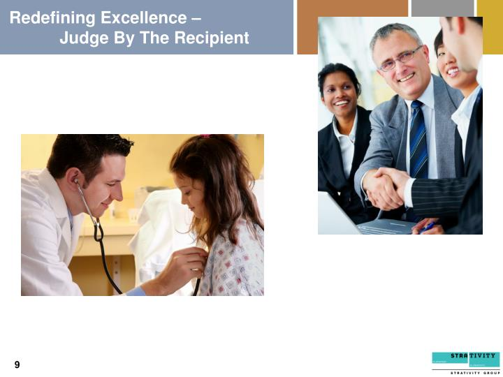 Redefining Excellence –