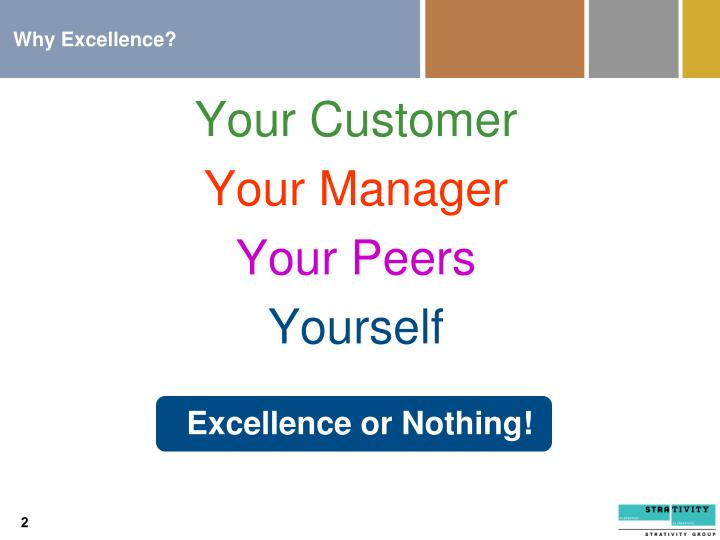 Why Excellence?