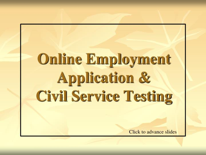 Online employment application civil service testing