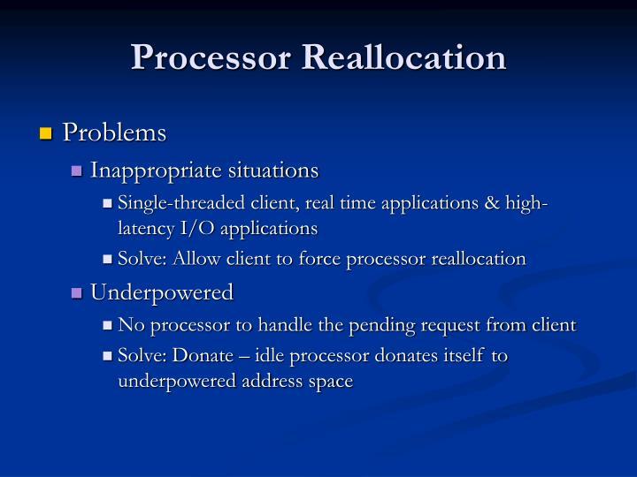 Processor Reallocation