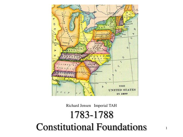 1783 1788 constitutional foundations