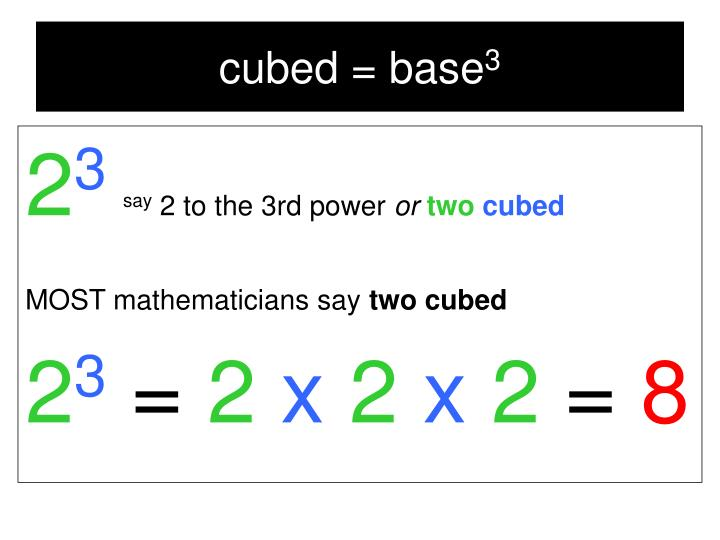 cubed = base