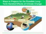 ways to prepare for the possible long term harmful effects of climate change
