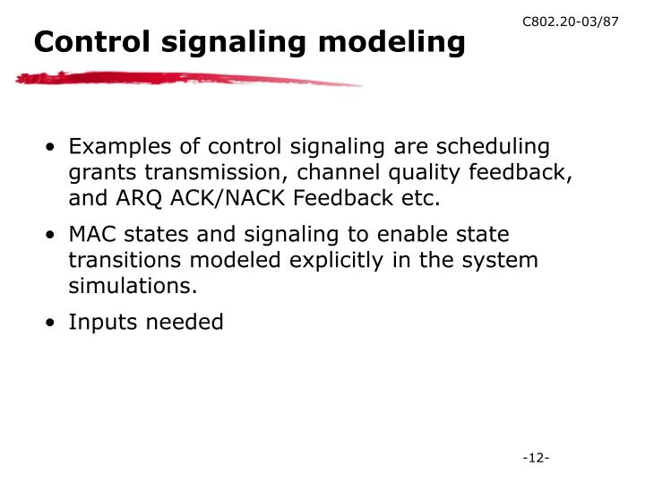 Control signaling modeling