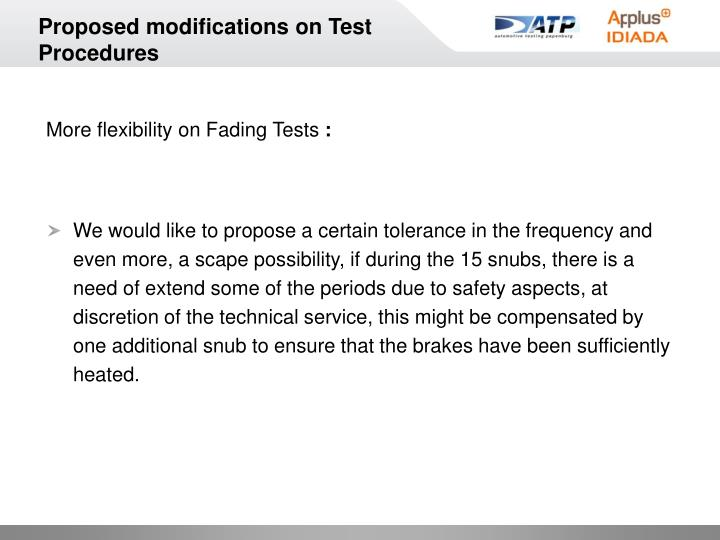 Proposed modifications on Test Procedures