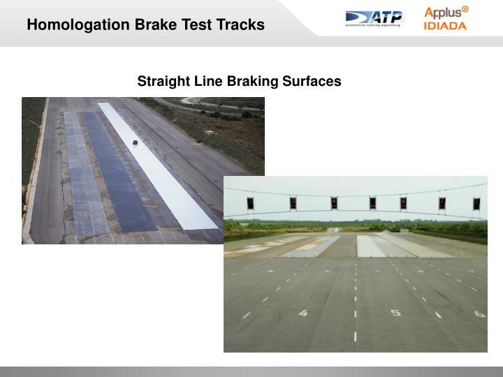 Homologation Brake Test Tracks