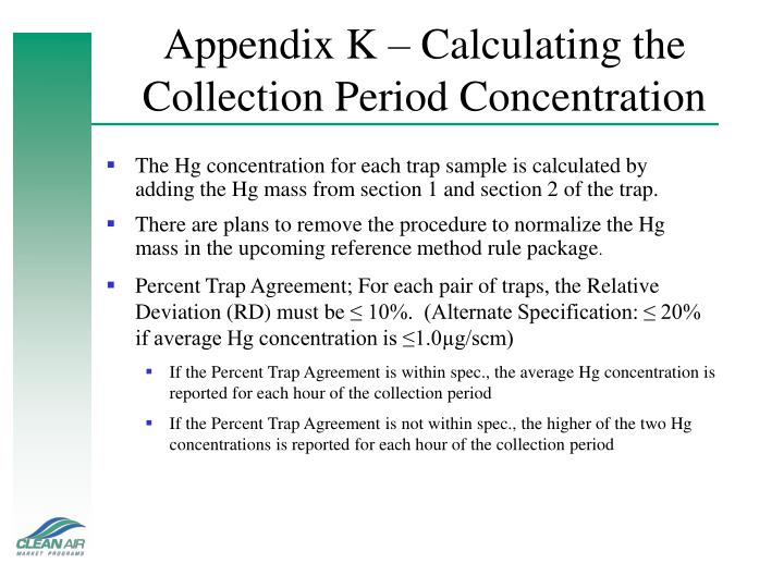 Appendix K – Calculating the Collection Period Concentration
