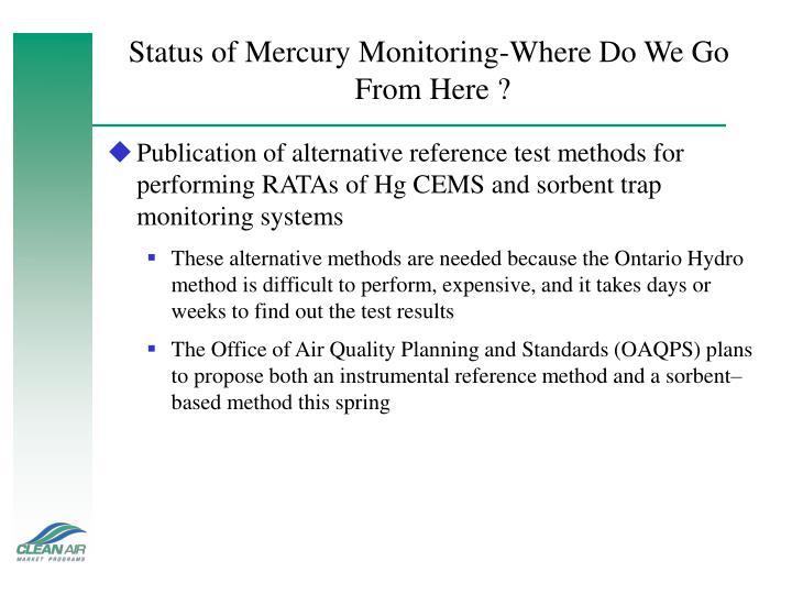 Status of Mercury Monitoring-Where Do We Go