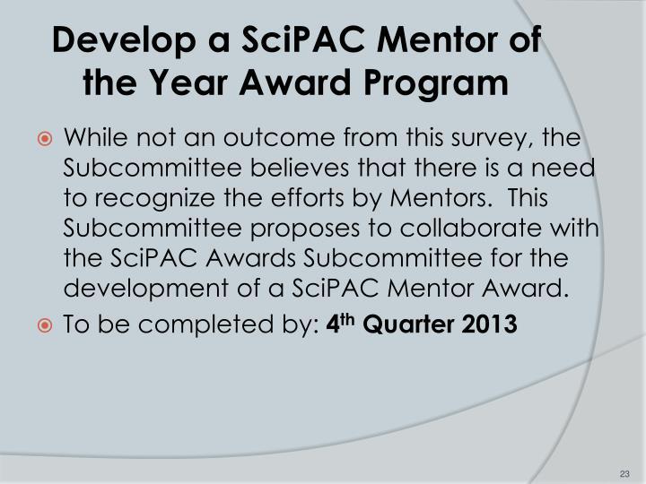 Develop a SciPAC Mentor of the Year Award Program