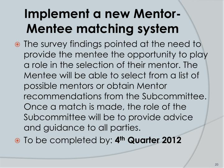 Implement a new Mentor-Mentee matching system