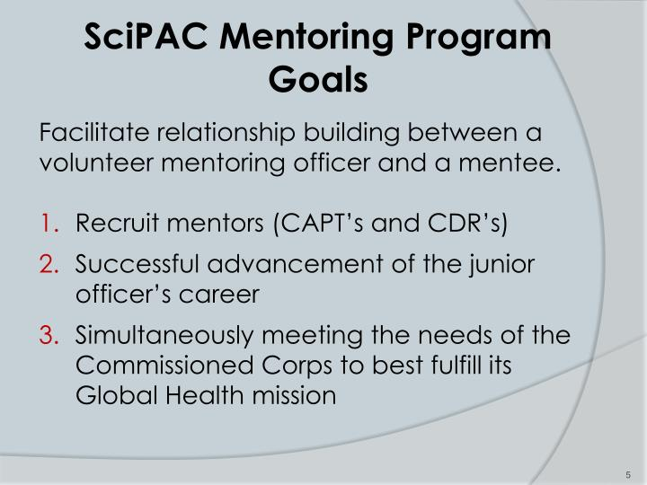 SciPAC Mentoring Program Goals