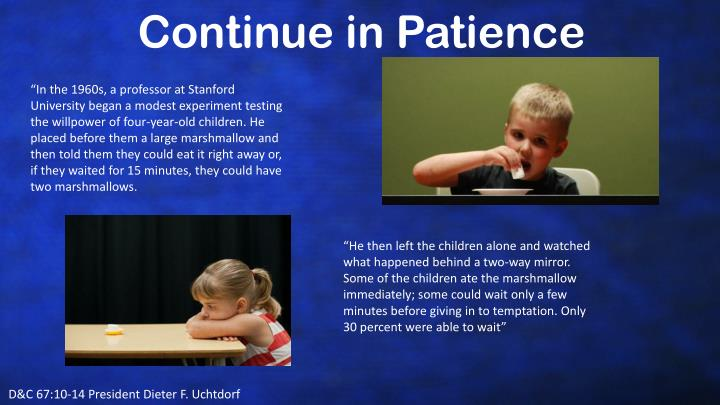 Continue in Patience