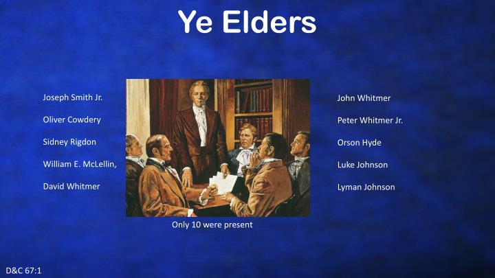 Ye Elders