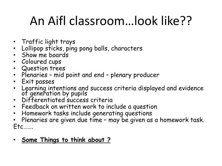 An Aifl classroom…look like??