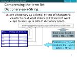 compressing the term list dictionary as a string