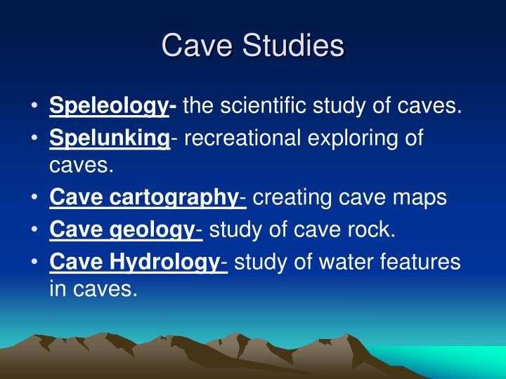 Cave Studies