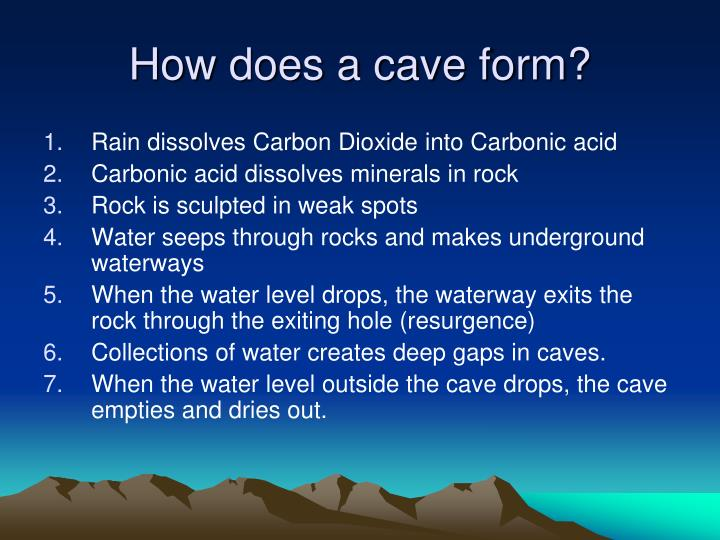How does a cave form?