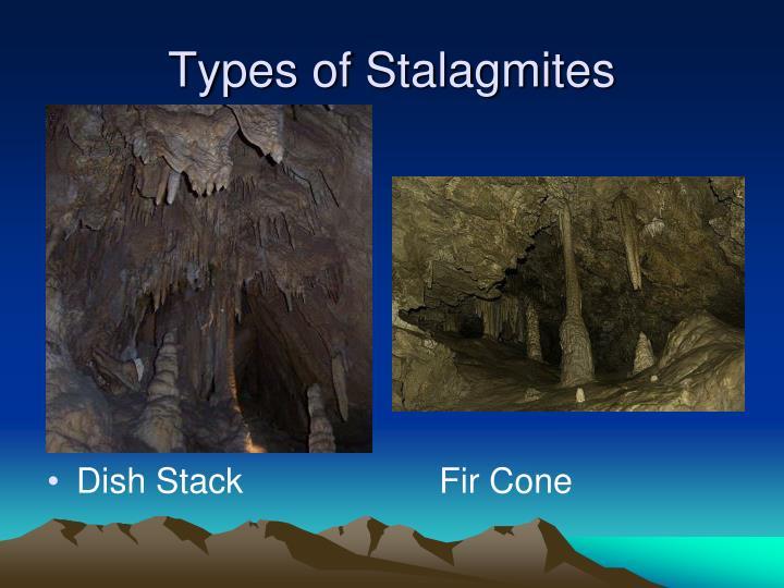 Types of Stalagmites