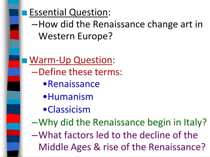 italian renaissance essay questions Essays related to italian renaissance 1 roman beliefs thrived within the italian renaissance was by way of two italian authors named dante writing question.
