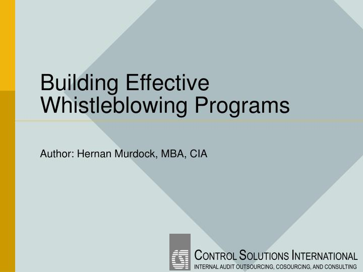 Building effective whistleblowing programs