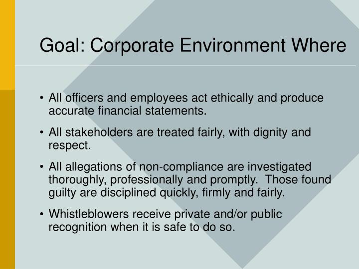 Goal: Corporate Environment Where