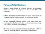 forward filter decision